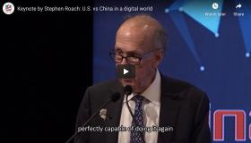 Keynote by Stephen Roach: U.S. vs China in a digital world